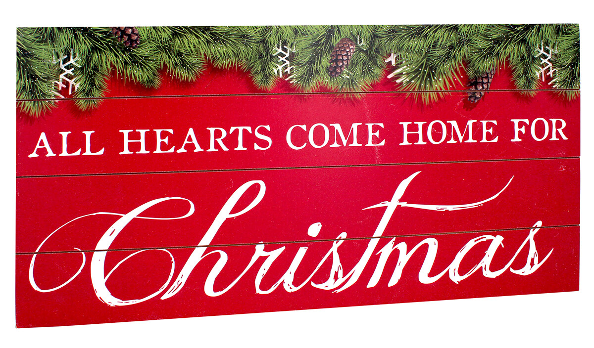 All Hearts Come Home For Christmas Wood Sign